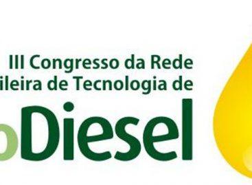 Brasília sedia Congresso da Rede Brasileira de Tecnologia de Biodiesel