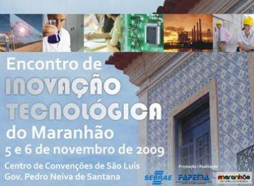 I Encontro de Inovação Tecnológica do Maranhão movimentará empresas e instituições de ensino