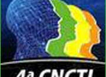 MCT lança 4ª Conferência Nacional de Ciência, Tecnologia e Inovação