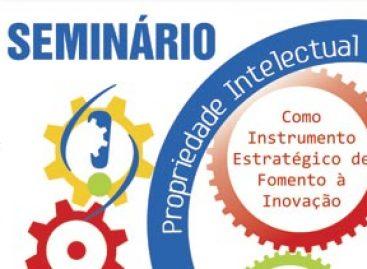 FAPEMA apoia seminário de sensibilização da Propriedade Intelectual