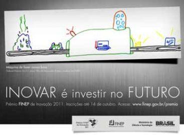 Abertas as inscrições para o Prêmio Finep de Inovação 2011