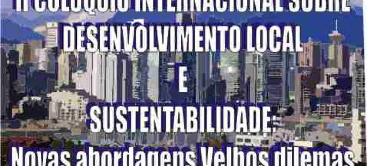II Colóquio Internacional Desenvolvimento e Sustentabilidade: Novas Abordagens Velhos Dilemas