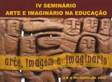 Prorrogadas as inscrições para o IV Seminário Arte e Imaginário na Educação