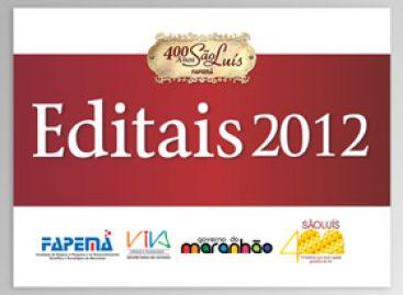 Nova data: Lançamento dos Editais 2012 acontece na próxima segunda-feira, 12