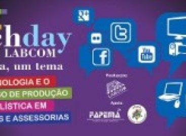 """Labcom da UFMA promove o evento """"Techday: um dia, um tema"""" com apoio da FAPEMA"""