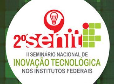 IFMA realiza Seminário Nacional de Inovação Tecnológica