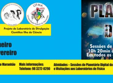 UFMA e Ilha da Ciência oferecem 'Férias com Ciência', com Planetário Digital