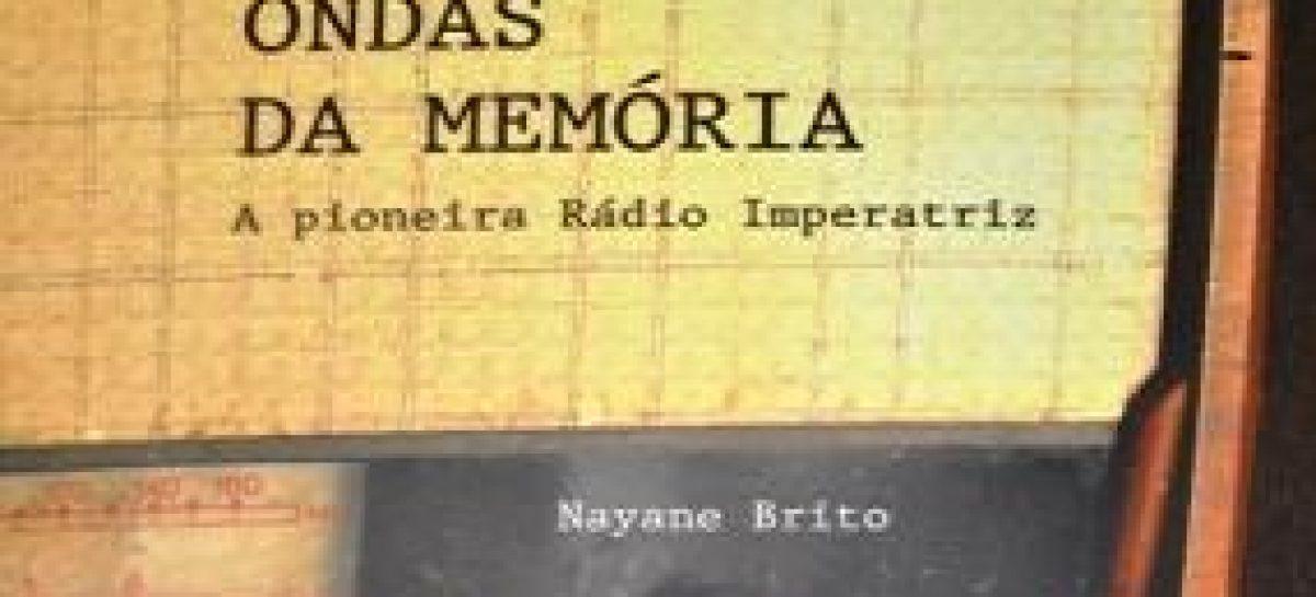 """Livro sobre a história da """"Rádio Imperatriz"""" será lançado neste sábado (07) com o apoio da FAPEMA"""