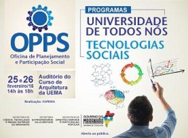 AVISO: Oficina de Planejamento e Participação Social acontece nesta quinta-feira no Prédio de História da Uema