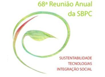 SBPC divulga programação científica preliminar da 68ª Reunião Anual