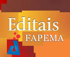 editais FAPEMA