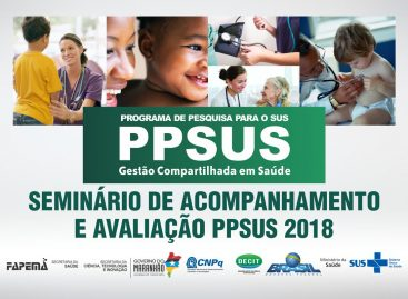 Governo do Estado realiza nesta terça-feira avaliação parcial do PPSUS – 2018