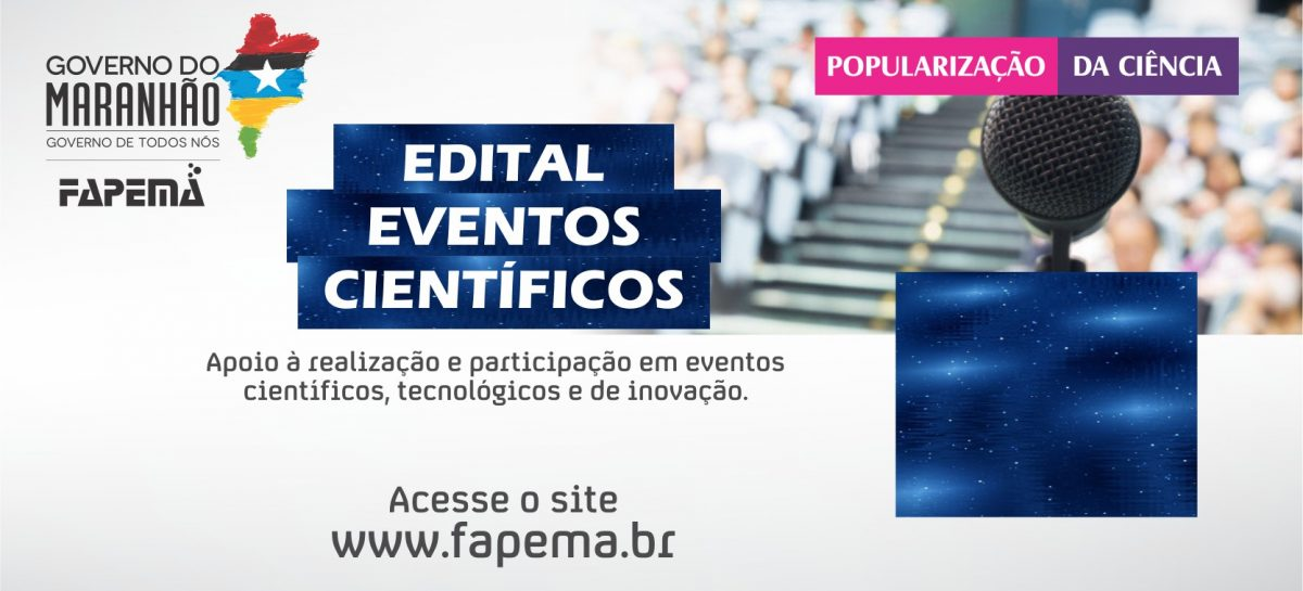Convocação de candidatos excedentes no Edital Eventos Científicos (Participação – 2ª Chamada)