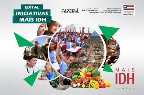 Iniciativas Mais IDH é tema de Edital FAPEMA em parceira com SEDIHPOP