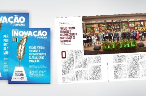 REVISTA INOVAÇÃO Nº 34 – PRÊMIO FAPEMA promove o reconhecimento da pesquisa do Maranhão