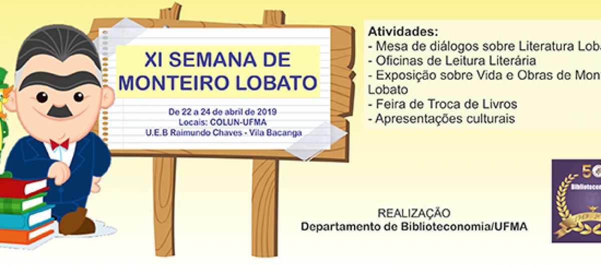 Curso de Biblioteconomia realiza a XI Semana de Monteiro Lobato