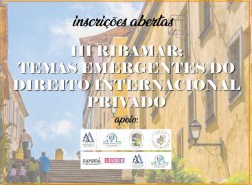 Inscrições abertas para o III RIBAMAR: Temas emergentes do Direito Internacional Privado