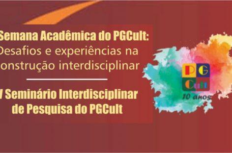 VI Semana Acadêmica  e V Seminário Interdisciplinar de pesquisa do PGCUlt
