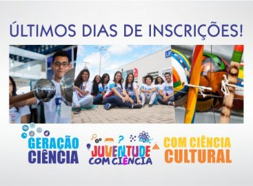 Encerram nesta quinta-feira (13) inscrições para os editais Geração Ciência, Com Ciência Cultural e Juventude com Ciência