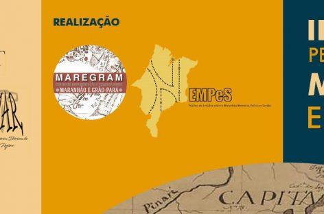 UEMA realiza II Seminário Permanente sobre Maranhão e Grão-Pará