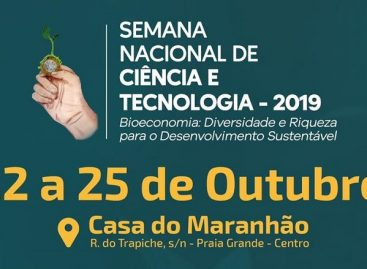 Abertas inscrições para atividades durante a Semana de Ciência e Tecnologia no Maranhão 2019