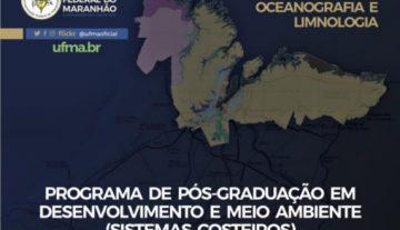 Desenvolvimento e Meio Ambiente: Pós-Graduação na UFMA abre inscrições de processo seletivo 2020