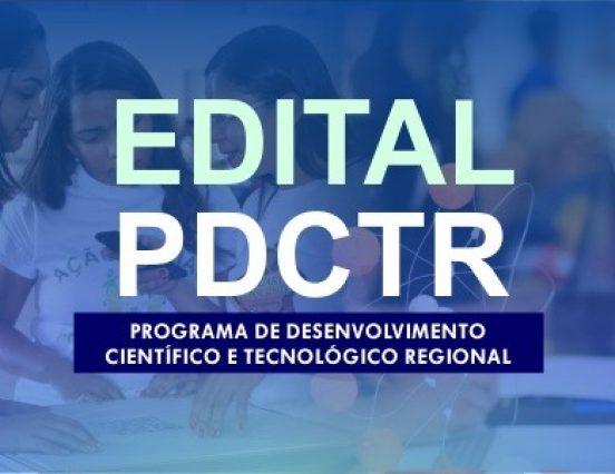 Abertas as inscrições para Edital Programa de Desenvolvimento Científico e Tecnológico Regional