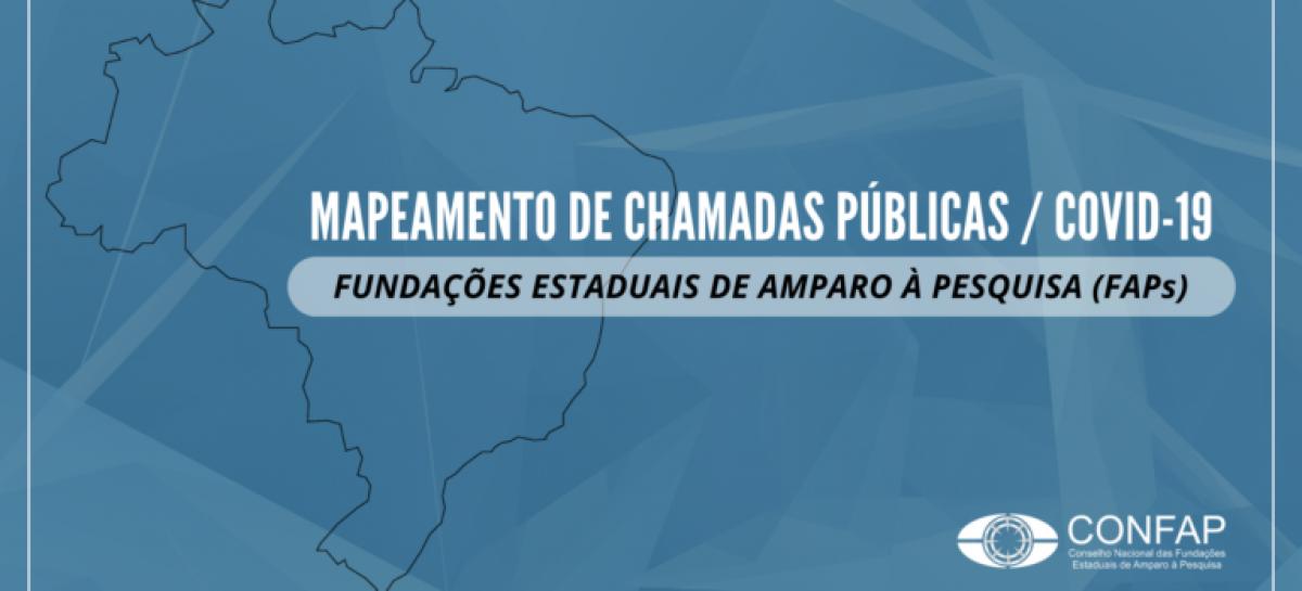 Mapeamento Confap: chamadas públicas lançadas pelas Fundações Estaduais de Amparo à Pesquisa (FAPs) voltadas à Covid-19