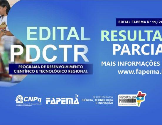 FAPEMA divulga resultado parcial do edital Programa de Desenvolvimento Científico e Tecnológico Regional