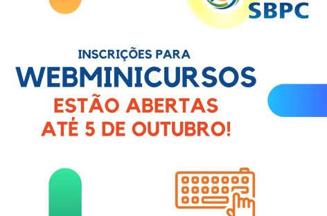 Matrículas abertas para os WEBMinicursos de outubro da 72ª Reunião Anual da SBPC!