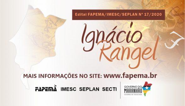Abertas as inscrições para o Edital Ignácio Rangel