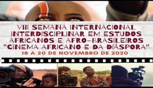 VIII Semana Internacional Interdisciplinar em Estudos Africanos e Afro-Brasileiros de 18 a 20 de novembro