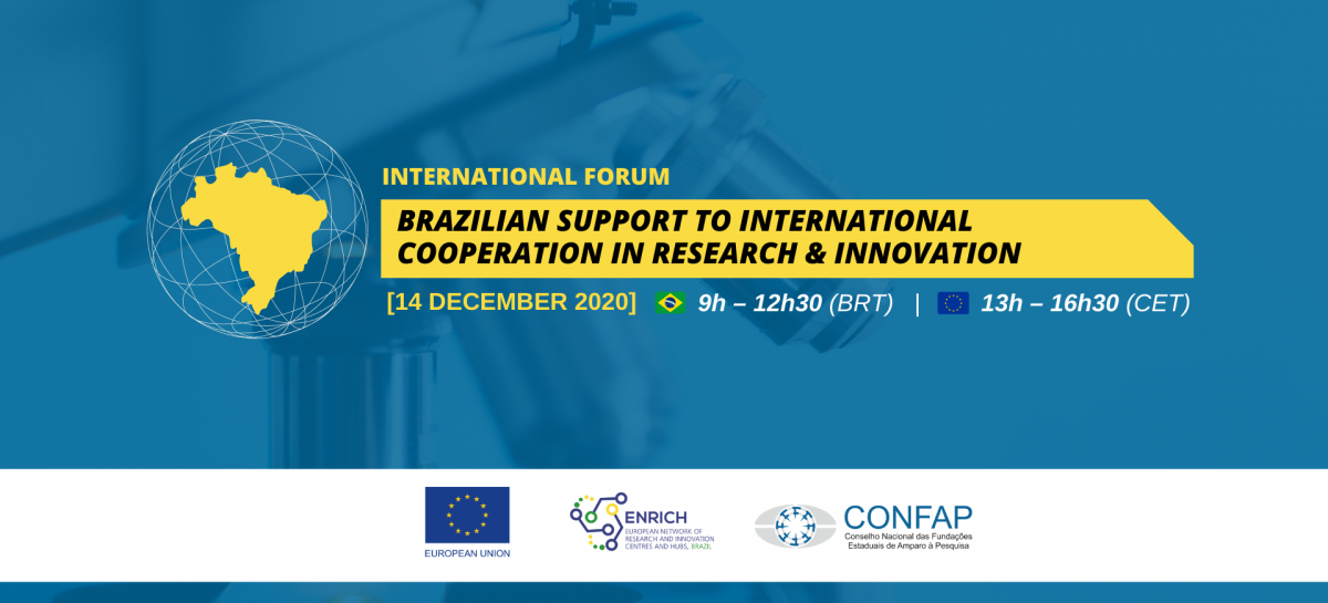 "Fórum Internacional ""Brazilian Support to International Cooperation in Research & Innovation"""
