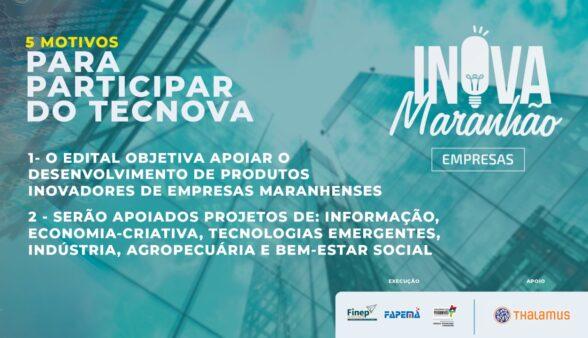 Edital Tecnova segue com inscrições abertas até 04 de fevereiro