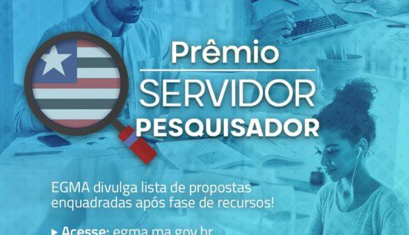 Prêmio Servidor Pesquisador: EGMA divulga lista de propostas enquadradas após fase de recursos
