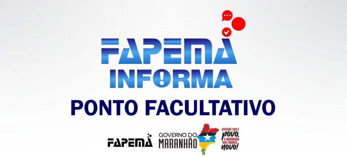 Fapema suspende atividades devido a pontos facultativos no MA