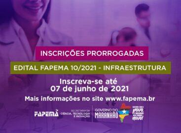 FAPEMA prorroga até segunda-feira (07) prazo para submissão de propostas ao edital Infraestrutura