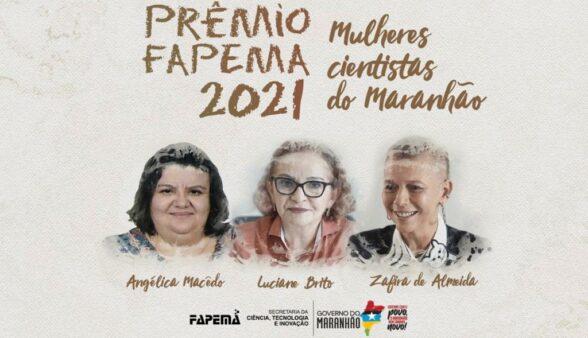 Prêmio FAPEMA 2021 homenageará mulheres cientistas do Maranhão