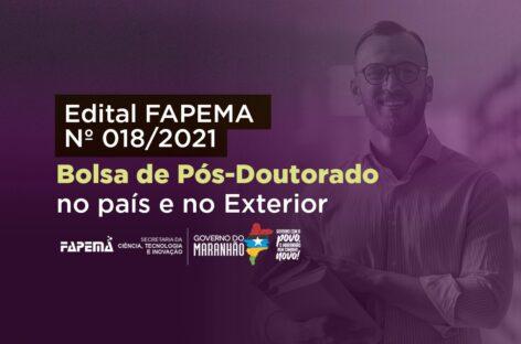 FAPEMA abre edital para Bolsas de Pós-Doutorado no País e no Exterior