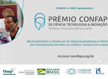 Prêmio Nacional do CONFAP reconhecerá atuação de pesquisadores(as) e profissionais de comunicação em prol da CT & I
