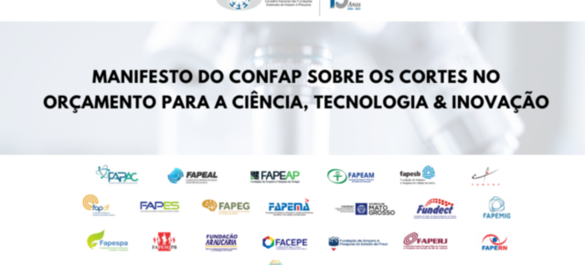 Manifesto do CONFAP sobre os cortes no orçamento federal para a Ciência, Tecnologia e Inovação