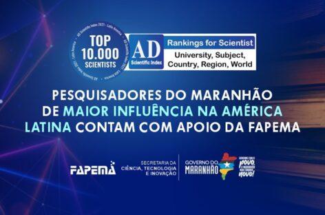 Pesquisadores apoiados pela FAPEMA integram ranking internacional: lista reúne 10 mil pesquisadores mais influentes da América Latina